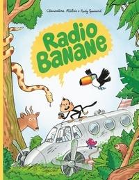 Rudy Spiessert et Clémentine Mélois - Radio banane.