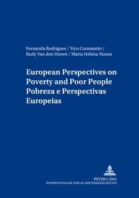 Rudy Van den hoven et Fernanda Rodrigues - European Perspectives on Poverty and Poor People- Pobreza e Perspectivas Europeias.