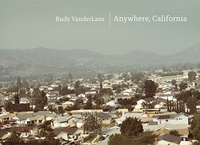 Rudy Vanderlans - Anywhere California.