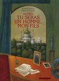 Rudyard Kipling et Mauro Evangelista - Alors, tu seras un homme, mon fils.