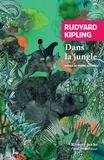Rudyard Kipling - Dans la jungle.