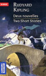 Rudyard Kipling - Deux nouvelles - L'étrange chevauchée de Morrowbie Jukes ; La légion perdue.