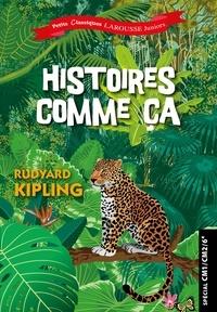 Rudyard Kipling - Histoires comme ça - Spécial CM1/CM2/6e.