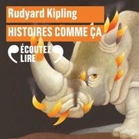 Rudyard Kipling et Robert d'Humières - Histoires comme ça.