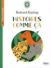 Rudyard Kipling - Histoires comme ça - Cycle 3.