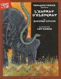 Rudyard Kipling et Léa Weber - L'enfant d'éléphant. 1 CD audio