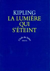 Rudyard Kipling - La lumière qui s'éteint - Texte intégral.