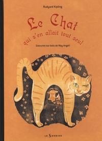 Rudyard Kipling et May Angeli - Le Chat qui s'en allait tout seul.