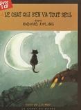 Rudyard Kipling et Léa Weber - Le chat qui s'en va tout seul. 1 CD audio
