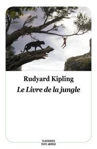 Rudyard Kipling et Maurice Lomré - Le livre de la jungle.