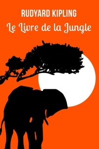 Téléchargez l'ebook en ligne Le livre de la jungle