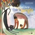 Rudyard Kipling et Kid Toussaint - Le livre de la jungle.