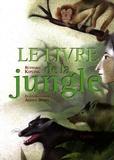 Rudyard Kipling et Adolf Born - Le Livre de la jungle.