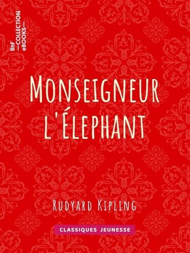 Monseigneur l'Elephant