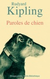 Rudyard Kipling - Paroles de chien.