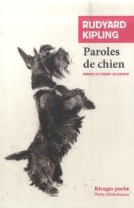Rudyard Kipling - Paroles de chien.