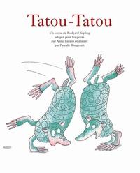 Rudyard Kipling et Anne Baraou - Tatou-Tatou.