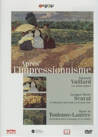 Edouard Vuillard - Après l'impressionnisme.