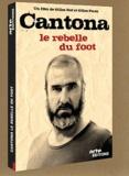 Gilles Perez et Gilles Rof - Cantona - Le rebelle du foot. 2 DVD
