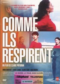 Claire Patronik - Comme ils respirent. 1 DVD