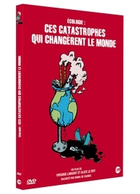 Virginie Linhart et Alice Le Roy - Ecologie : ces catastrophes qui changèrent le monde - DVD vidéo.