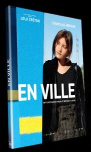 Valérie Mréjen et Bertrand Schefer - En ville. 1 DVD