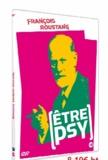 Daniel Friedmann - Etre psy - François Roustang. 1 DVD