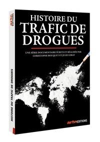 Christophe Bouquet - Histoire du trafic de drogue. 1 DVD