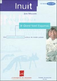 Jean Malaurie - Inuit - Le Grand Nord Esquimau. 1 Cédérom