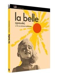 EBRIUNAS ARUNAS - La Belle. 1 DVD