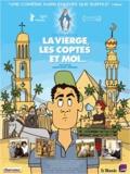 Namir Abdel Messeeh - La Vierge, les Coptes et moi.... 1 DVD