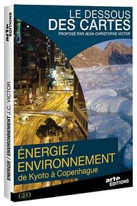Jean-Christophe Victor et Alain Jomier - Le dessous des cartes : de Kyoto à Copenhague, énergies et environnement - 2 DVD Vidéo.