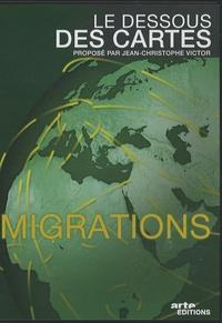 Jean-Christophe Victor - Le dessous des cartes : Migrations - DVD Vidéo.
