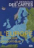 Jean-Christophe Victor - Le dessous des cartes - L'Europe, un modèle géopolitique ?.