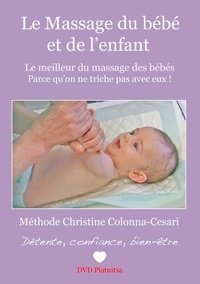 Colonna ce Christine - Le massage du bébé et de l'enfant, méthode Christine Colonna-Cesari.