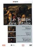 Alain Jaubert - Le Temps des Titans - DVD vidéo.