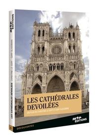 Christine Le Goff et Gary Glassman - Les cathédrales dévoilées. 1 DVD