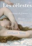 Gilbert Siou - Les célestes - Histoires de femmes.