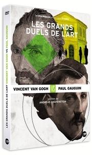 Andreas Gräfenstein - Les grands duels de l'art : Vincent van Gogh vs Paul Gauguin. 1 DVD