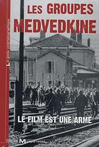 Iskra - Les groupes Medvedkine - Le film est une arme, 2 DVD Video.