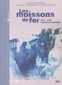 Gérard Rougeron et Jean-Claude Lubtchansky - Les moissons de fer - 1914-1918, la guerre au quotidien, DVD.