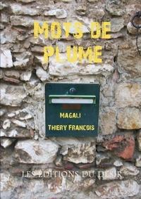 François Thiéry - Mots de plume.