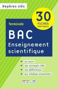 Rue des écoles - Enseignement scientifique bac Tle - 30 fiches pratiques.