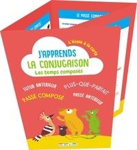 Rue des écoles - J'apprends la conjugaison - Les temps composés.