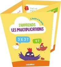 Rue des écoles - J'apprends les multiplications.