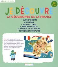 Rue des écoles - Je découvre la géographie de la France.