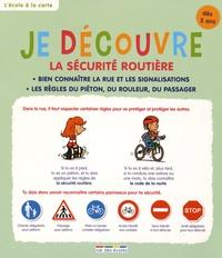 Rue des écoles - Je découvre la securité routière.