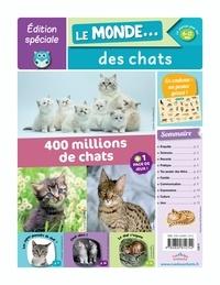 Rue des écoles - Le monde... des chats - 400 millions de chats.