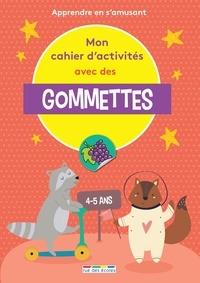 Rue des écoles - Mon cahier d'activités avec des gommettes - Apprendre en s'amusant.