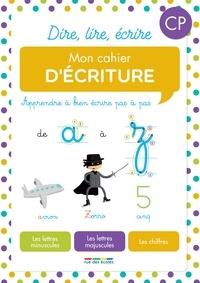 Rue des écoles - Mon cahier d'écriture CP.